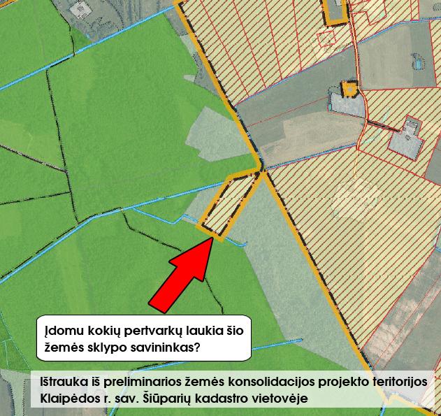 """Paveikslas Nr. 2. Įdomu kokių pertvarkų naujame finansavimo periode laukia žemės savininkas kurio žemės sklypas """"apendicitas"""" įtrauktas į preliminarią žemės konsolidacijos projekto teritoriją Klaipėdos r. sav. Šiūparių kadastro vietovėje?"""